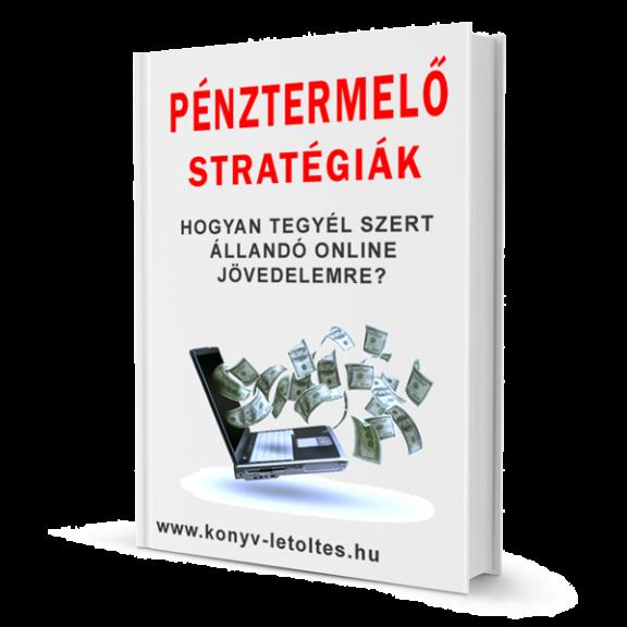 Pénztermelő stratégiák Ebook